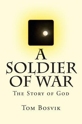 A Soldier of War