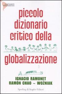 Piccolo dizionario critico della globalizzazione