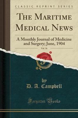 The Maritime Medical News, Vol. 16