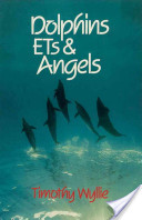 Dolphins, ETs and Angels