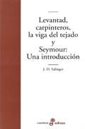 Levantad, carpinteros, la viga del tejado - Seymour: Una introducción