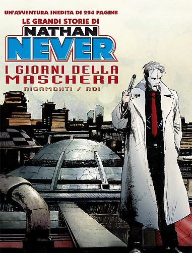 Le grandi storie di Nathan Never n. 1
