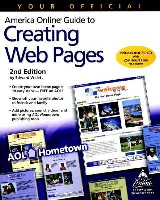 Your Official America Online Guide to Creating Web Pages