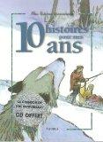 10 histoires pour mes 10 ans