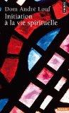 Initiation à la vie spirituelle