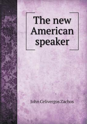 The New American Speaker