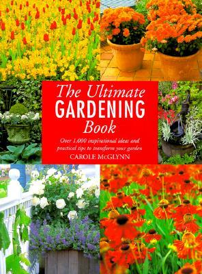 The Ultimate Gardening Book