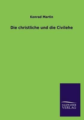 Die christliche und die Civilehe
