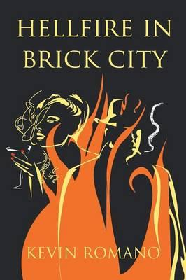 Hell Fire in Brick City