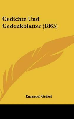 Gedichte Und Gedenkblatter (1865)