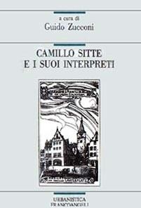 Camillo Sitte e i suoi interpreti