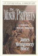 The Minor Prophets: Macah-Malachi