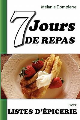 7 Jours De Repas Et Listes D'epicerie