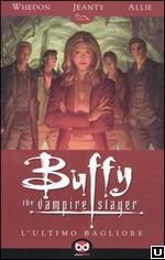 Buffy The Vampire Slayer - L'ultimo bagliore
