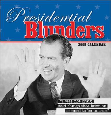 Presidential Blunders Calendar 2009