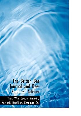 The British Bee Journal and Bee-Keepers' Adviser