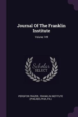Journal of the Franklin Institute; Volume 149