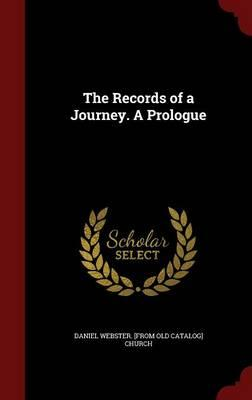 The Records of a Journey. a Prologue