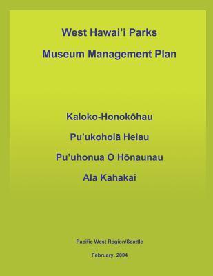West Hawai'i Parks Museum Management Plan