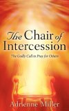 The Chair Of Intercession