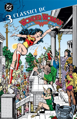 Classici DC - Wonder Woman vol. 3