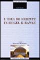 L' idea di Oriente in Hegel e Ranke