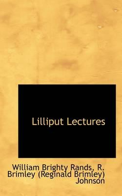 Lilliput Lectures