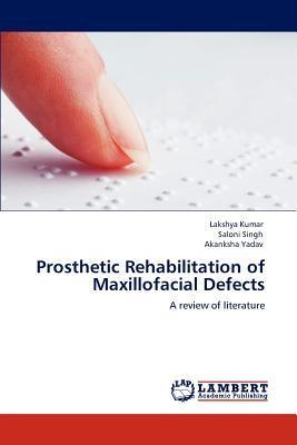 Prosthetic Rehabilitation of Maxillofacial Defects