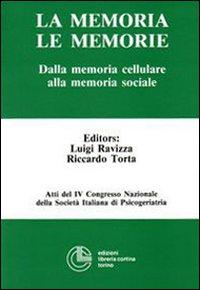 La memoria, le memorie