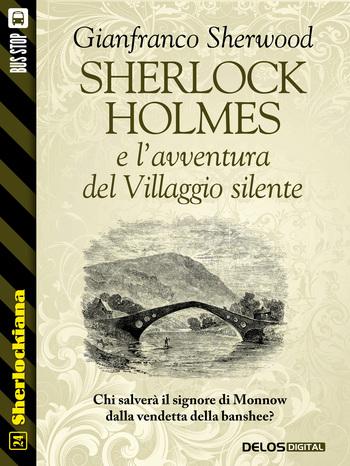 Sherlock Holmes e l'avventura del villaggio silente