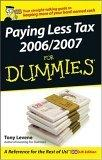 Paying Less Tax 2006/2007 for Dummies