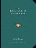 The Life and Works of Friedrich Schiller