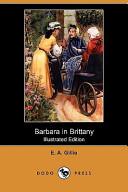 Barbara in Brittany (Illustrated Edition) (Dodo Press)