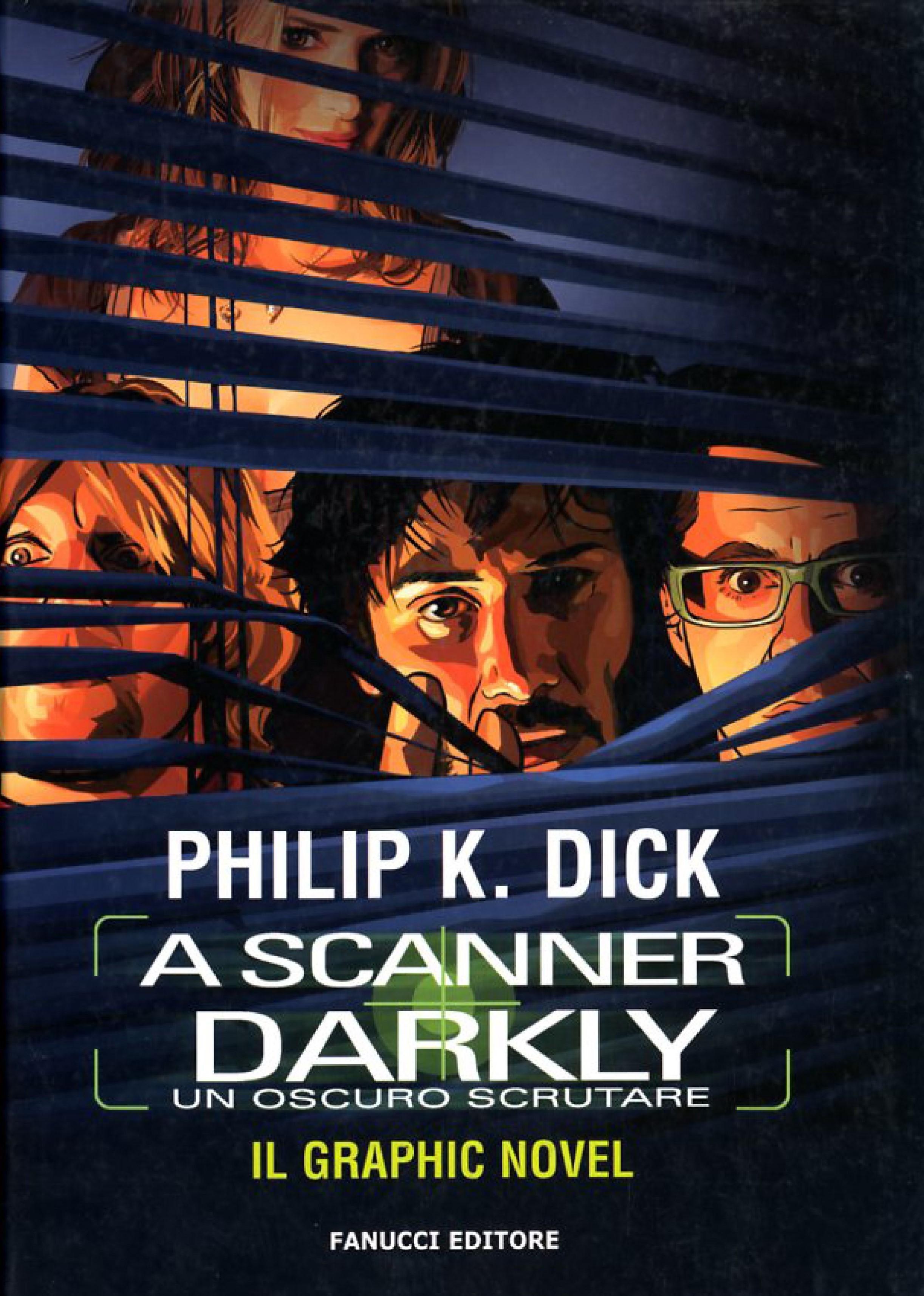 A Scanner Darkly - Un oscuro scrutare - Il Graphic Novel