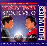 Spock vs. Q Cd