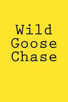 Wild Goose Chase Notebook