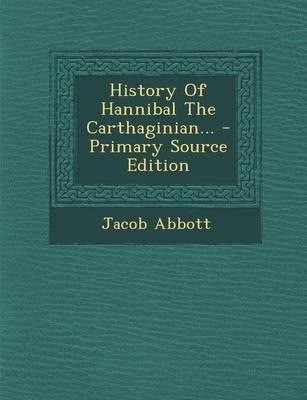 History of Hannibal ...