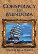 Conspiracy in Mendoza