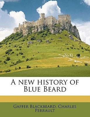 A New History of Blue Beard