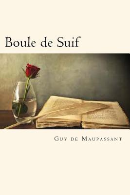 Boule de Suif (French Edition)