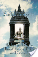 Saddarsanam and an Inquiry Into the Revelation of Truth and Oneself
