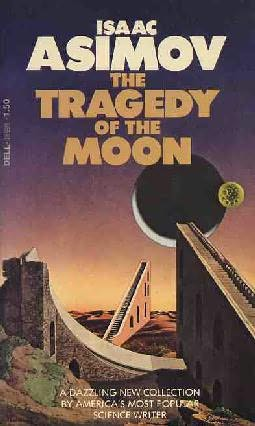 The Tragedy of the Moon