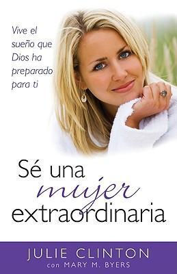Se una mujer extraordinaria / Extraordinary Women