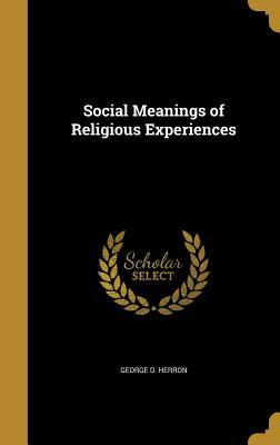 SOCIAL MEANINGS OF RELIGIOUS E