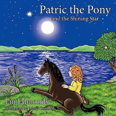 Patric the Pony and the Shining Star