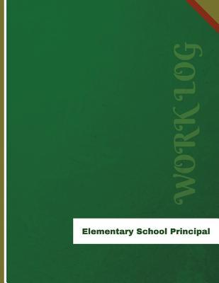 Elementary School Principal Work Log