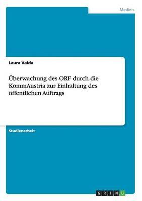 Überwachung des ORF durch die KommAustria zur Einhaltung des öffentlichen Auftrags