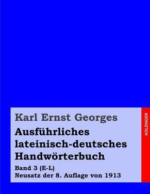 Ausführliches Lateinisch-Deutsches Handwörterbuch