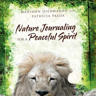 Nature Journaling for a Peaceful Spirit