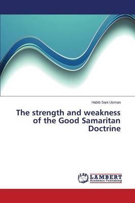 The strength and weakness of the Good Samaritan Doctrine